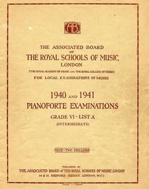 The Associated Board of Royal Schools of Music -  Pianoforte Examinations - Grade VI - List A - Intermediate - Pianoforte Examinations 1940 and 1941
