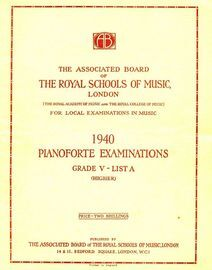 The Associated Board of Royal Schools of Music -  Pianoforte Examinations - Grade V - List A - Higher - Pianoforte Examinations 1940