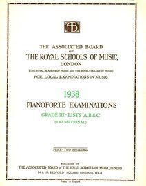 The Associated Board of Royal Schools of Music -  Pianoforte Examinations - Grade III- Lists A, B & C - Transitional - Pianoforte Examinations 1938