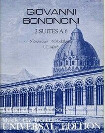 Bononcini - 2 Suites A6 for 6 Recorders with Basso Continuo - From Suite No. 1 in B flat Major, Op. 5 - Universal Edition No. 14018