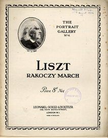 Liszt - Rakoczy March - The Portrait Gallery Series No. 4 - For Piano Solo - Featuring Liszt