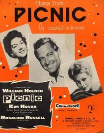 Picnic -  Theme from the film - Featuring William Holden, Kim Novak and Rosalind Russell