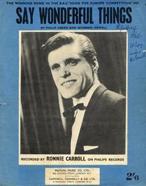 Say wonderful things -  Winning song of The BBC's Song for Europe 1963 featuring Ronnie Carroll