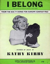 I Belong - From the B.B.C. T.V Song for Europe Contest 1965 - Recorded on Decca by Kathy Kirby