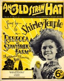 An Old Straw Hat - Sung by Shirley Temple in Rebecca of Sunnybrook Farm - A 20th Century Fox Production