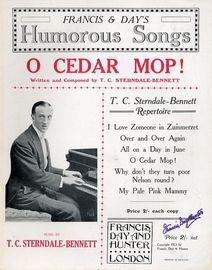 O Cedar Mop! - Sung by T. C. Sterndale Bennett - Franics and Days Humorous Songs series