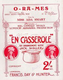 O-Ra-Mes - Sung by Miss Ada Smart in Sor Oswald Stoll\'s London Alhambra Production \