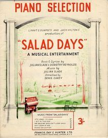Salad Days -  Piano Selection -  Production by Linnit and Dunfees and Jack Hylton