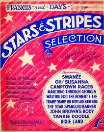 Stars and Stripes - Selection - Words & Music, Tonic Sol-Fa, Piano Accordion, Ukulele and Guitar Accompaniments