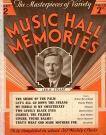 The Masterpeices of Variety -  Music Hall Memories -   Part 2 - Leslie Stuart