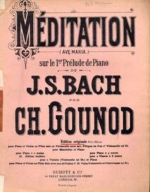 Bach - Meditation sur le 1er Prelude (Ave Maria) - For Violin and Piano with Organ ad. lib.