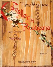 Cavalleria Rusticana (Rustic Chivalry) - Vocal Score - Melodrama in one act