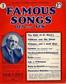 Famous Songs Old and New - No. 1 - Edited By Percy PItt, Musical Director of the BBC