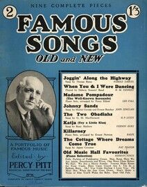 Famous Songs Old and New - No. 2 - Edited By Percy PItt, Musical Director of the BBC