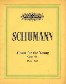 Robert Schumann - Album for the Young - For the piano -  Op. 68 - Novello Edition