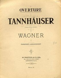 Richard Wagner Tannhauser Overture - Pianoforte Arrangement - Paxtons Edition No. 50014