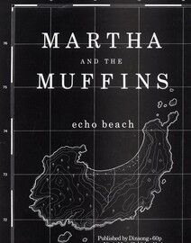 Echo Beach - As recorded by Martha And The Muffins