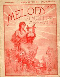 Melody - A Musical Magazine - A Collection of Songs, Piano Solos, Violin, Cello and Banjo Solos - Number Eight - October 1st 1896