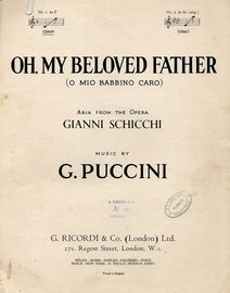 Oh My Beloved Father -  O mio babbino caro, aria from the opera Gianni Schicchi  - In the of key of F major for lower voice