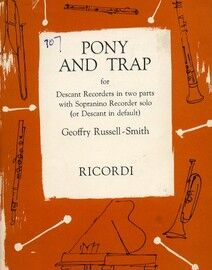 Pony and Trap - For Descant Recorders in 2 Parts with Sopranino Recorder Solo (or Descant in Default) - With Piano Accompaniment