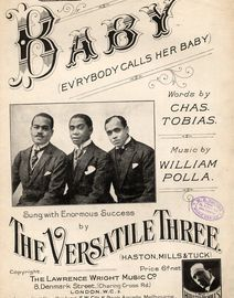 Baby (Ev\'rybody calls her Baby) - Featuring The Versatile Three (Haston, Mills and Tuck)