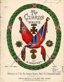 The Guards - Waltz composed for the Ball given by the Officers of the Brigade of Guards in honour of their Royal Highness The Prince and Princess of W