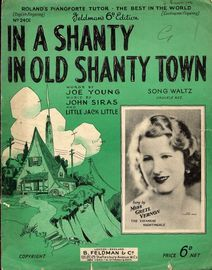 In A Shanty in Old Shanty Town - Song Waltz - Featuring Miss Gretl Vernon