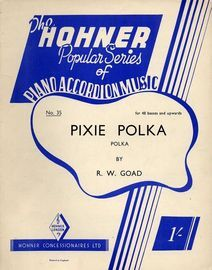 Pixie Polka - The Hohner Popular Series of Piano Accordion Music, No. 35