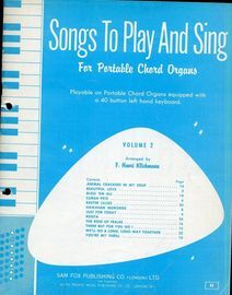 Songs to Play & Sing - for portable chord organs