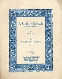Op. 7 - A Southern Serenade - For Piano Solo