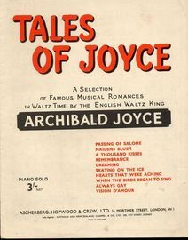 Tales of Joyce - A Selection of Famous Musical Romances in Waltz Time by the English Waltz King