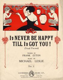 I'd never Be happy till I'd got you! - Vocal Foxtrot