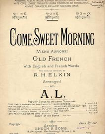 Come Sweet Morning (Viens Aurore) -  Old French song in the key of E major for medium voice