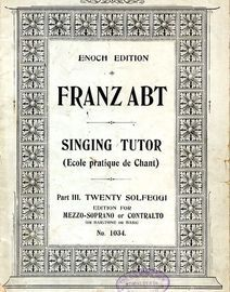 Practical Singing Tutor Part III - Twenty Solfeggi - Op. 474 -  Edition for Mezzo Soprano or Contralto or Baritone or Bass