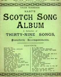 Hart's Scotch Song Album - A Collection of Thirty Nine Songs with Pianoforte accompaniments - Empire Music Album No. 22