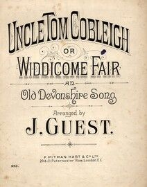 Uncle Tom Cobleigh (Widdicome Fair) an Old Devonshire Song