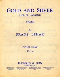 Gold and Silver (L'or et L'Argent) - Waltz
