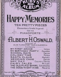 Happy Memories - Ten Pretty Pieces Elementary Grade (Fingered) for Pianoforte - The Ruby Series of Albums No. 10