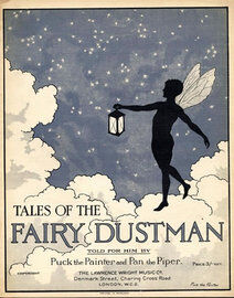 Tales of the Fairy Dustman - Told for him by Puck the painter and Pan the Piper,  6 Tales with matching songs