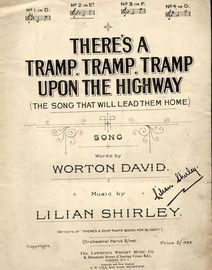 Theres a Tramp, Tramp, Tramp upon The Highway ( The Song That Will Lead Them Home ) - In the key of E flat major for lower voice
