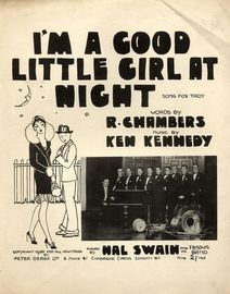 I'm a Good Little Girl at Night - Song Fox-trot - For Piano and Voice - Played by Hal Swain and his Famous Band