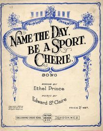 Name the Day, Be a Sport Cherie - Song - For Piano and Voice
