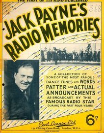 Jack Payne's Radio Memories 1928 - 1932 - A Collection of Some of the Most Famous Dance Tunes with Words, Patter and Actual Announcements as Broadcast