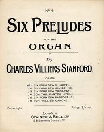Charles Villiers Stanford Prelude (On The Easter Hymn) - Op. 88 - Six Preludes for the Organ Series No. 4