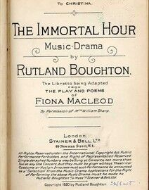 The Immortal Hour - Music Drama adapted from the Play and Poems of Fiona Macleod - Vocal Score