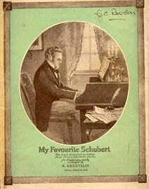 My Favourite Schubert - The Most Favoured Melodies from Franz Schubert's Works for Piano - Featuring Schubert - Edition Schott No. 2424