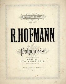 R Hofmann, potpourris. Guillaume Tell