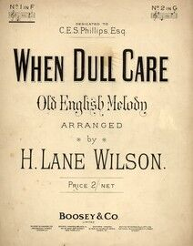 When Dull Care (Old English Melody) - In the key of F major for low voice