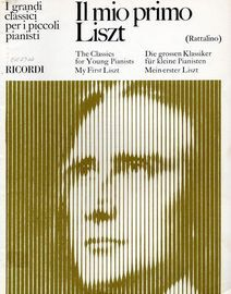 Il Mio Primo Liszt - The Classics for Young Pianists - My First Liszt