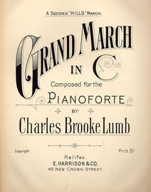 Grand March in C - For the Pianoforte - A Second 'Hills' March
